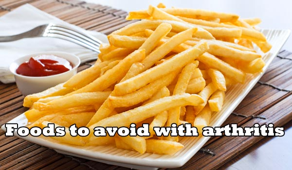 Foods to avoid with arthritis