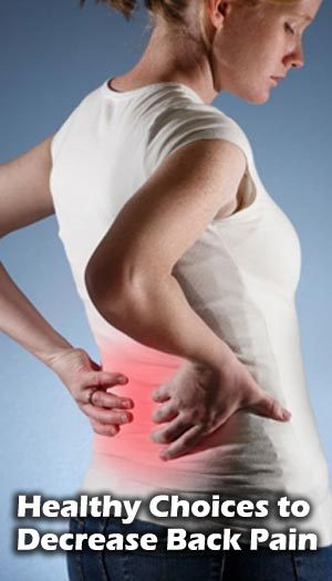 Healthy Choices to Decrease Back Pain