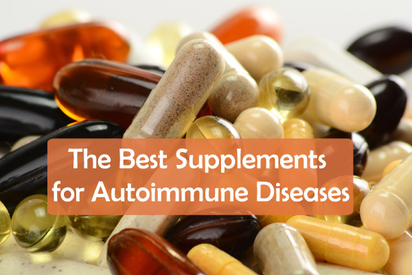 The Best Supplements for Autoimmune Diseases