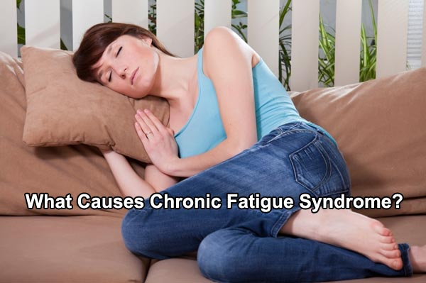 What Causes Chronic Fatigue Syndrome?