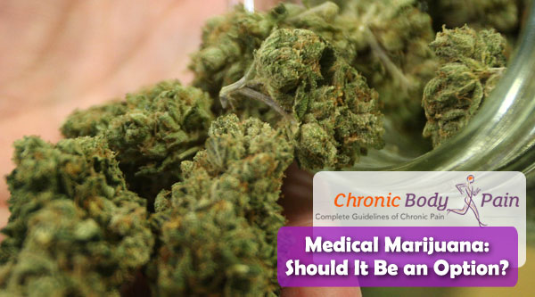 should marijuana be a medical option