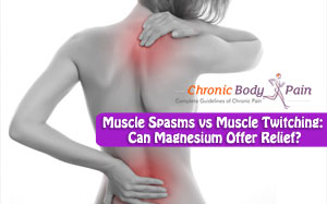 Magnesium for muscle spasms